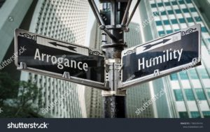 arrogance or humility